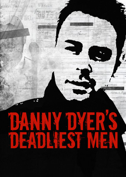 Danny Dyers Deadliest Men