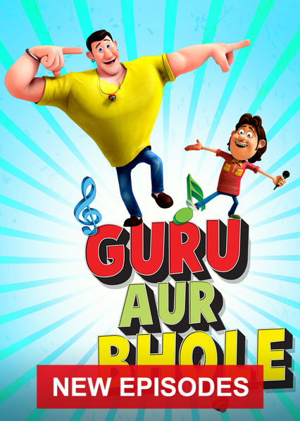 Guru Aur Bhole on Netflix UK