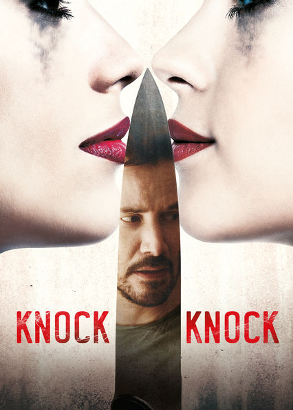 Knock Knock on Netflix UK