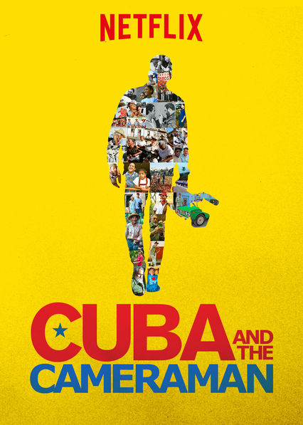 Cuba and the Cameraman on Netflix