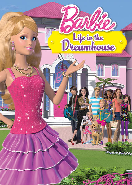 Barbie Life in the Dreamhouse on Netflix UK
