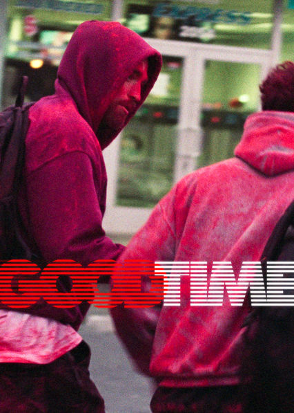 Good Time on Netflix UK