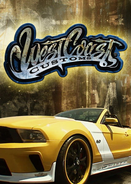 West Coast Customs on Netflix
