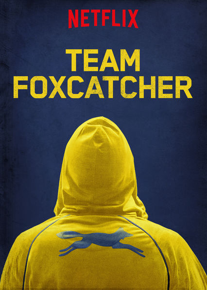 Team Foxcatcher on Netflix