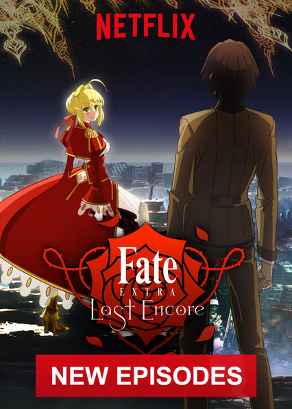 Fate/EXTRA Last Encore on Netflix UK