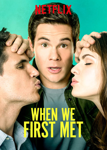 When We First Met on Netflix UK
