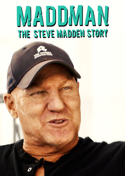 f60cbdab2c6 Is  Maddman  The Steve Madden Story  (2017) available to watch on UK ...