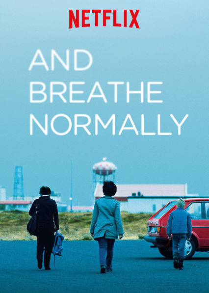 And Breathe Normally on Netflix UK