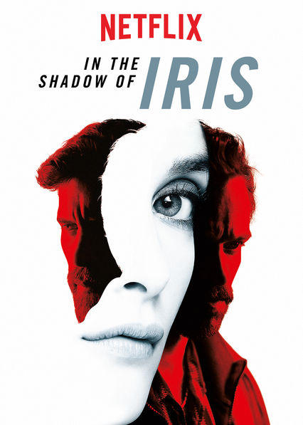 In the Shadow of Iris on Netflix Canada