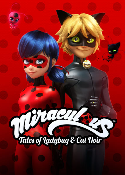 Lovely Miraculous: Tales Of Ladybug U0026 Cat Noir On Netflix UK