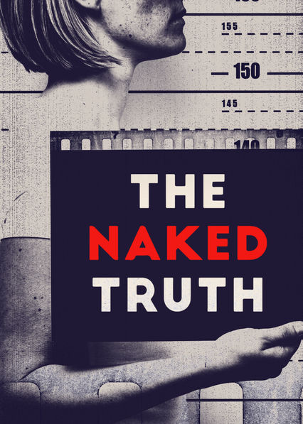 The Naked Truth on Netflix UK