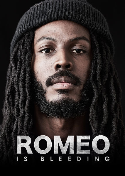 Romeo Is Bleeding on Netflix UK