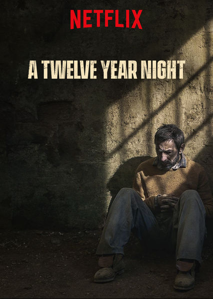 A Twelve Year Night on Netflix UK
