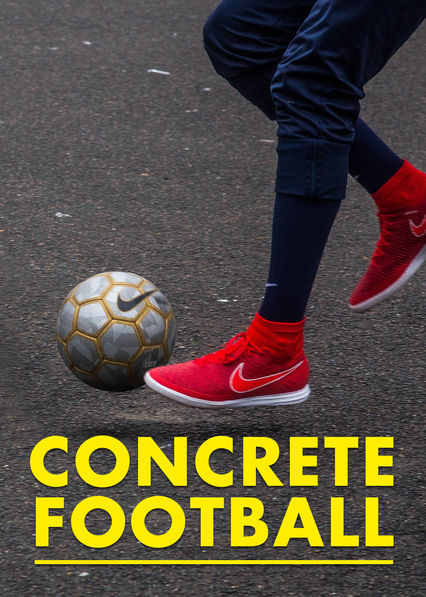 Concrete Football on Netflix UK