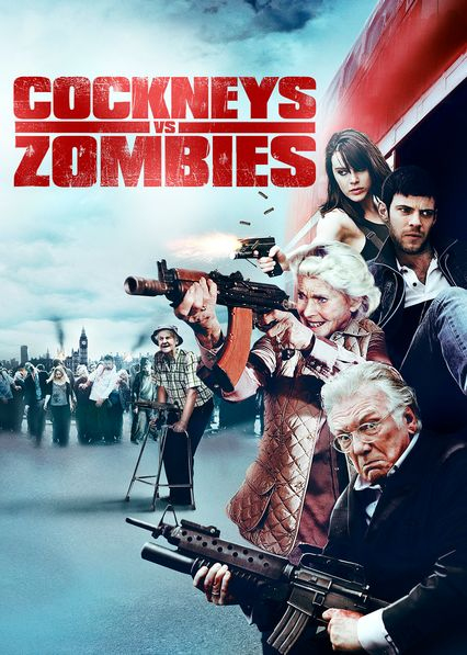 Cockneys vs Zombies on Netflix UK