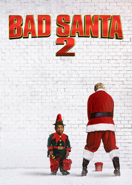 Bad Santa 2 on Netflix UK