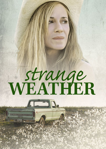 Strange Weather on Netflix