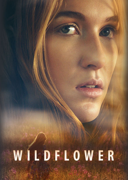 Wildflower on Netflix UK