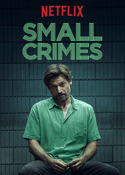 Small Crimes on Netflix UK