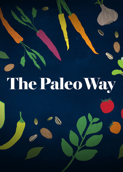 Paleo Way on Netflix UK