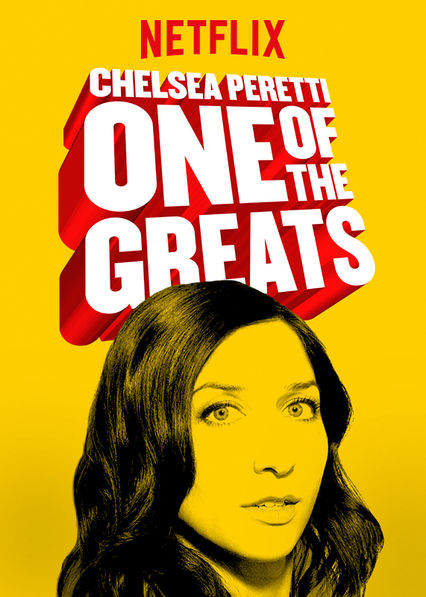 Chelsea Peretti: One of the Greats on Netflix UK