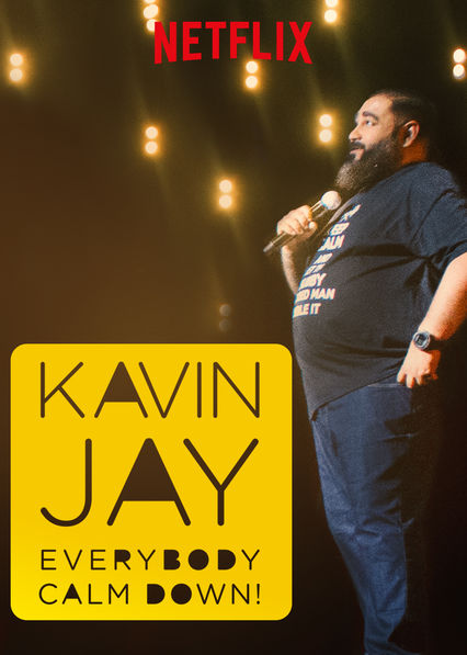 Kavin Jay: Everybody Calm Down!