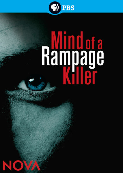 Nova: Mind of a Rampage Killer on Netflix UK