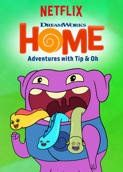 Home: Adventures with Tip & Oh on Netflix UK