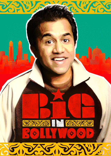 Big in Bollywood