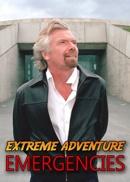 Extreme Adventure Emergencies on Netflix UK