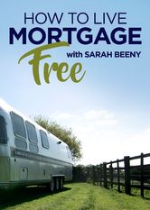 How to Live Mortgage Free with Sarah Beeny Netflix ES (España)