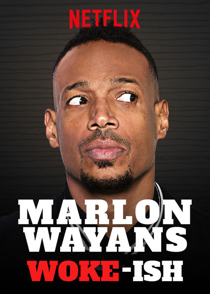 Marlon Wayans: Woke-ish on Netflix UK