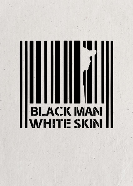 Black Man White Skin on Netflix UK