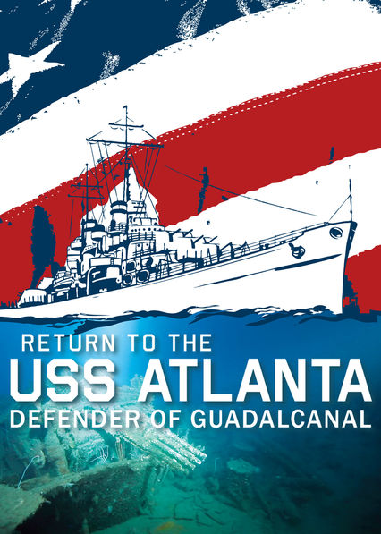 Return to the USS Atlanta: Defender of Guadalcanal