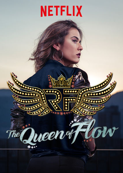 The Queen of Flow on Netflix UK