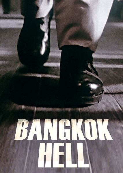 Bangkok Hell on Netflix UK