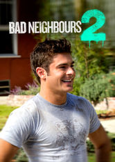 Bad Neighbours 2 Netflix ES (España)