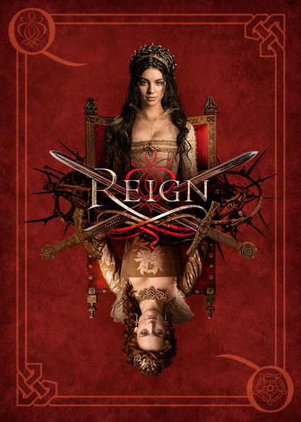 Reign on Netflix UK