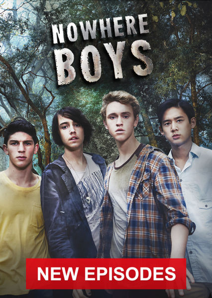 Nowhere Boys on Netflix UK