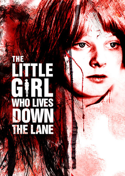 The Little Girl Who Lives Down the Lane on Netflix UK