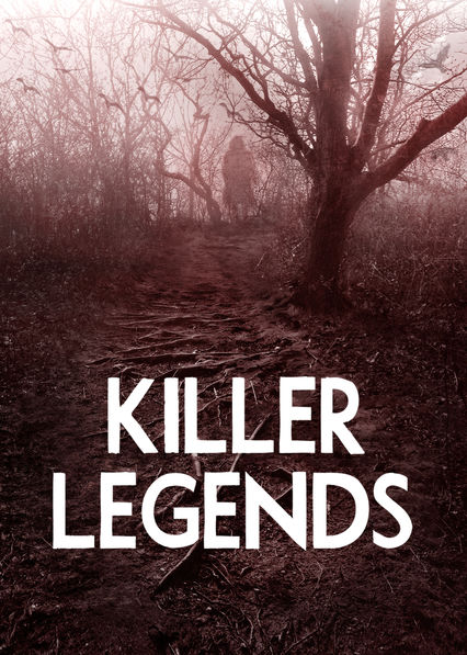 Killer Legends on Netflix UK