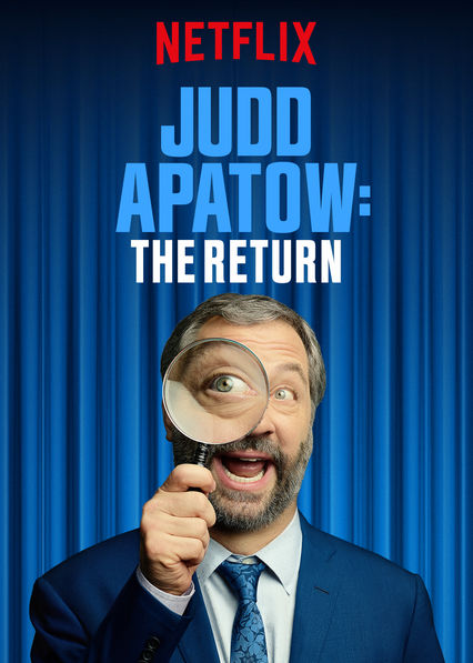 Judd Apatow: The Return on Netflix UK