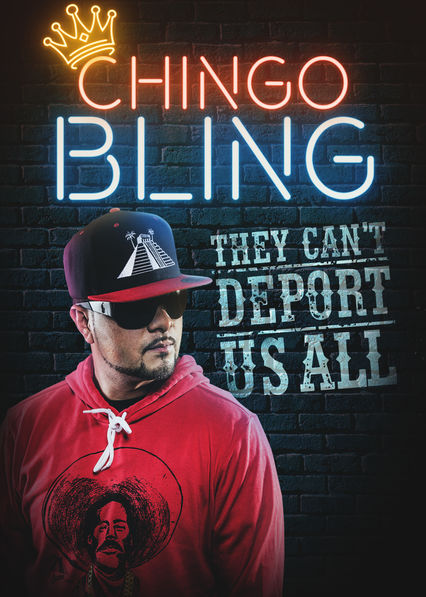 Chingo Bling: They Can't Deport Us All on Netflix UK