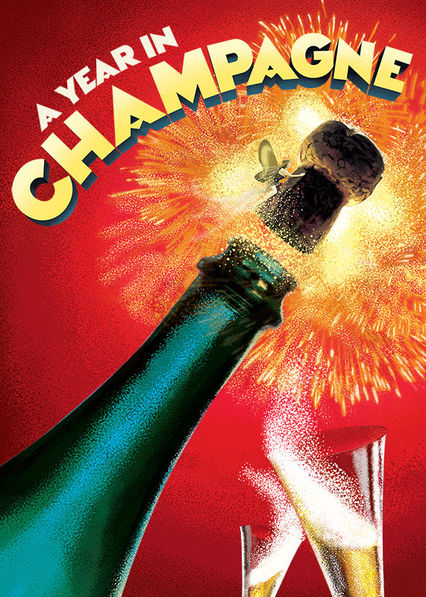 A Year in Champagne on Netflix UK