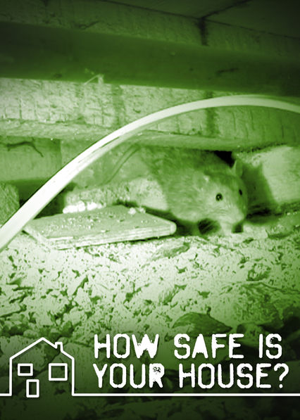 How Safe Is Your House? on Netflix UK