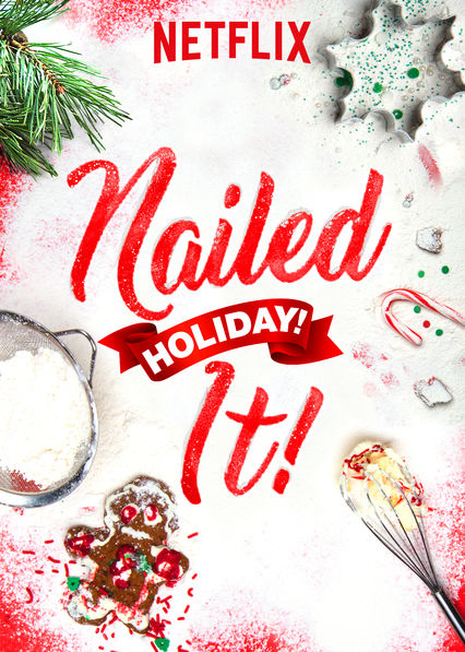 Nailed It! Holiday! on Netflix UK