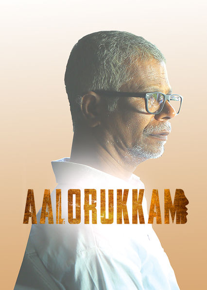 Aalorukkam on Netflix UK