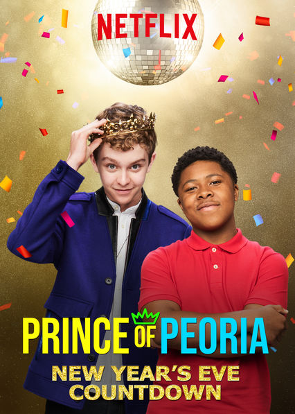 Prince of Peoria: New Year's Eve Countdown on Netflix UK