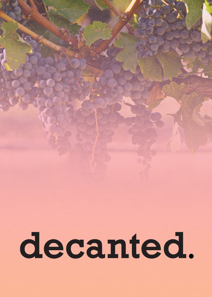 Decanted. on Netflix UK