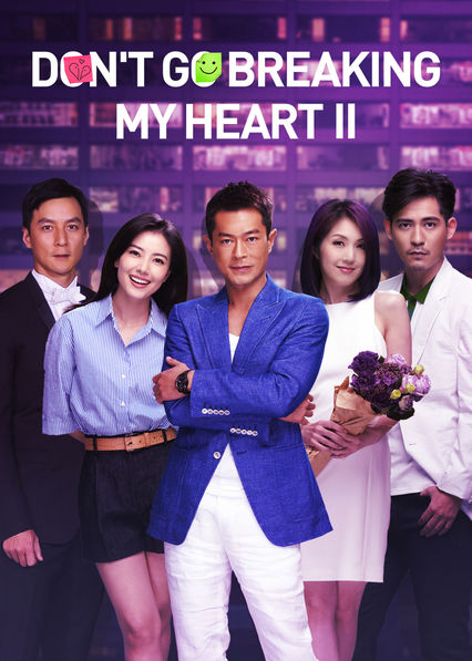 Don't Go Breaking My Heart 2 on Netflix UK
